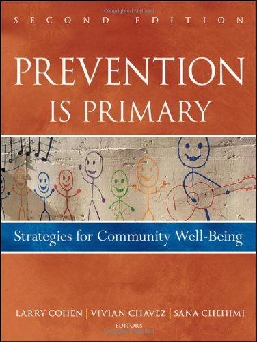 Prevention Is Primary Strategies for Community Well Being 2nd 2010 edition cover