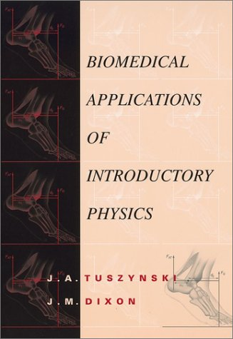 Biomedical Applications of Introductory Physics   2002 edition cover