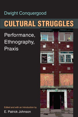 Cultural Struggles Performance, Ethnography, Praxis  2013 edition cover