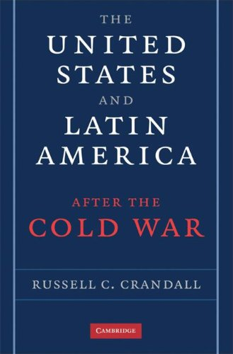 United States and Latin America after the Cold War   2008 edition cover