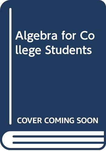 Algebra for College Students  2nd 2008 9780618824953 Front Cover