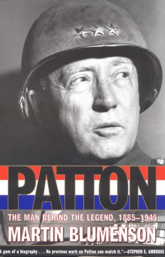Patton The Man Behind the Legend, 1885-1945 N/A edition cover