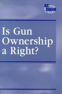 Is Gun Ownership a Right?  2005 9780737723953 Front Cover