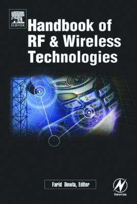 Handbook of RF and Wireless Technologies   2004 9780750676953 Front Cover