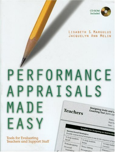 Performance Appraisals Made Easy Tools for Evaluating Teachers and Support Staff  2005 9780761988953 Front Cover