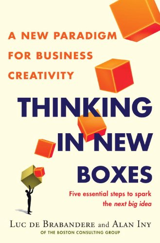 Thinking in New Boxes A New Paradigm for Business Creativity  2013 edition cover