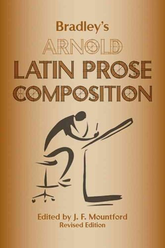 Bradley's Arnold Latin Prose Composition   2005 (Revised) edition cover