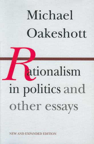 Rationalism in Politics and Other Essays  2nd 1991 edition cover
