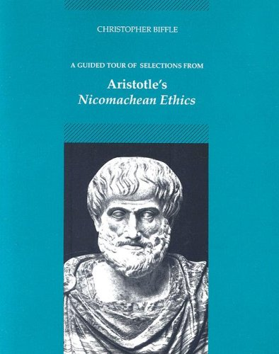 Guided Tour of Selections from Aristotle's Nicomachean Ethics   1991 edition cover