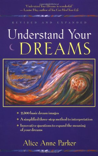 Understand Your Dreams  3rd 2001 edition cover