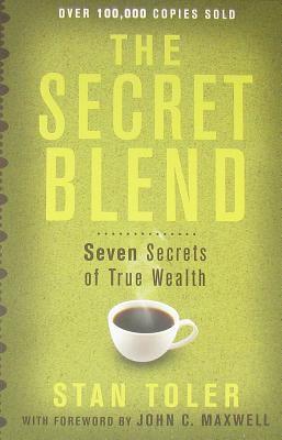 Secret Blend Seven Secrets of True Wealth N/A 9780983272953 Front Cover