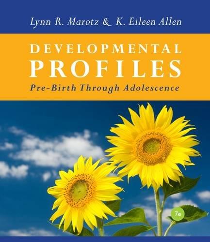 Developmental Profiles Pre-Birth Through Adolescence 7th 2013 edition cover