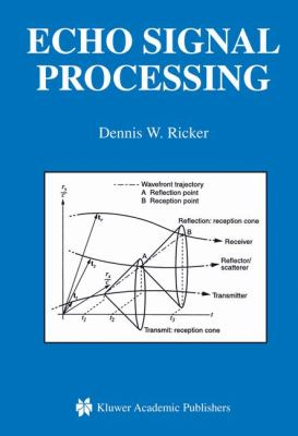 Echo Signal Processing   2003 9781402073953 Front Cover
