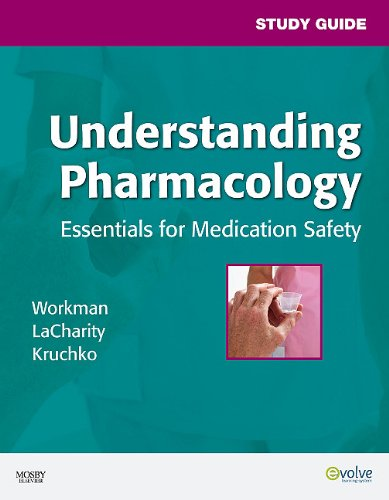 Study Guide for Understanding Pharmacology Essentials for Medication Safety  2010 edition cover