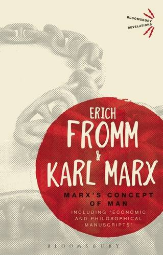 Marx's Concept of Man Including 'Economic and Philosophical Manuscripts'  2013 edition cover
