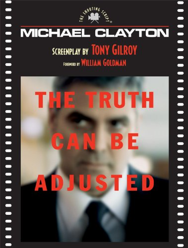 Michael Clayton The Shooting Script N/A edition cover