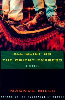 All Is Quiet on the Orient Express   1999 9781559704953 Front Cover