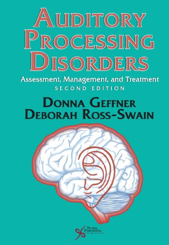 Auditory Processing Disorders Assessment, Management and Treatment 2nd 2013 edition cover