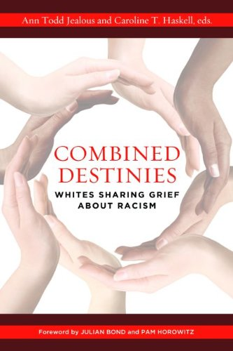 Combined Destinies Whites Sharing Grief about Racism  2014 edition cover