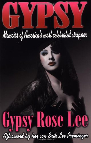 Gypsy Memoirs of America's Most Celebrated Stripper  1999 edition cover