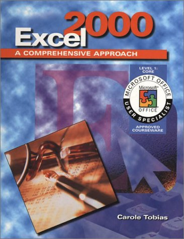 Excel 2000 A Comprehensive Approach  2000 (Student Manual, Study Guide, etc.) 9780028055954 Front Cover