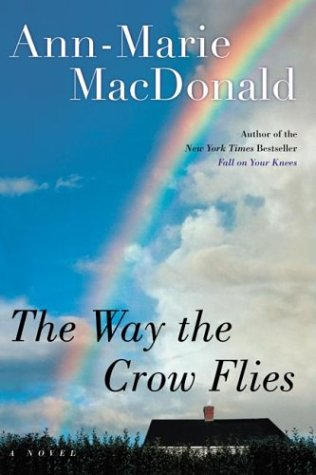 Way the Crow Flies A Novel  2003 9780060578954 Front Cover