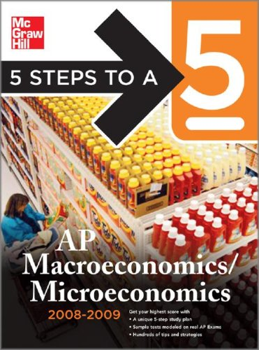 5 Steps to a 5 AP Microeconomics and Macroeconomics  2nd 2008 9780071497954 Front Cover
