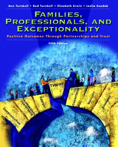 Families, Professionals and Exceptionality Positive Outcomes Through Partnership and Trust 5th 2006 edition cover
