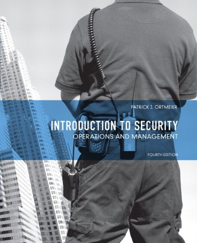 Introduction to Security Operations and Management 4th 2013 (Revised) edition cover
