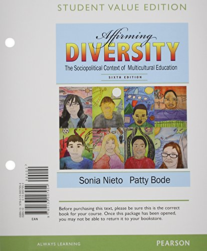 Affirming Diversity The Sociopolitical Context of Multicultural Education, Student Value Edition 6th 2012 9780133007954 Front Cover