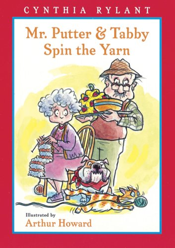 Mr. Putter and Tabby Spin the Yarn   2006 edition cover