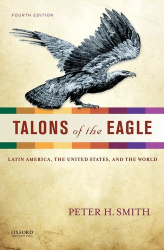 Talons of the Eagle Latin America, the United States, and the World 4th 2013 edition cover