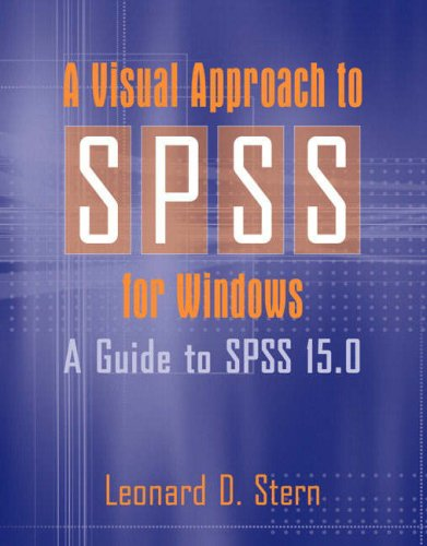 Visual Approach to SPSS for Windows A Guide to SPSS 15. 0  2008 9780205546954 Front Cover