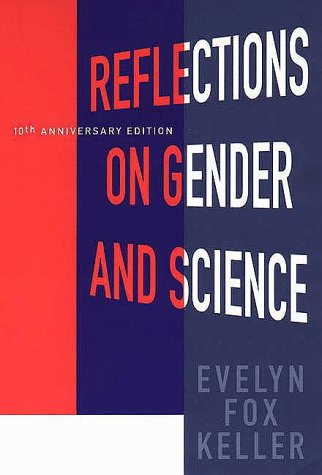 Reflections on Gender and Science  10th 1995 (Anniversary) 9780300065954 Front Cover
