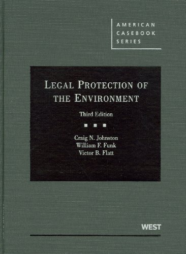 Johnston, Funk, and Flatt's Legal Protection of the Environment, 3d  3rd 2010 (Revised) edition cover