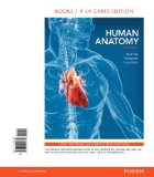 Human Anatomy, Books a la Carte Plus MasteringA&P with EText -- Access Card Package  8th 2015 edition cover