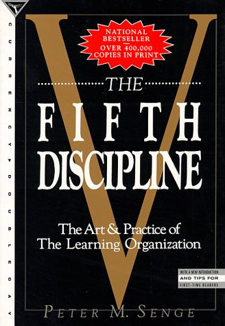 Fifth Discipline The Art and Practice of the Learning Organization  1990 edition cover