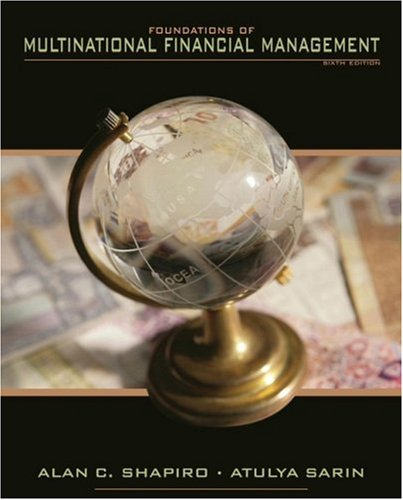 Foundations of Multinational Financial Management  6th 2009 edition cover