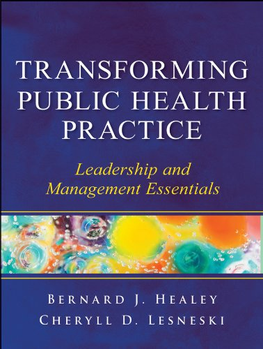 Transforming Public Health Practice Leadership and Management Essentials  2011 edition cover