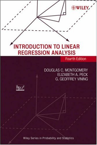 Introduction to Linear Regression Analysis  4th 2006 (Revised) edition cover