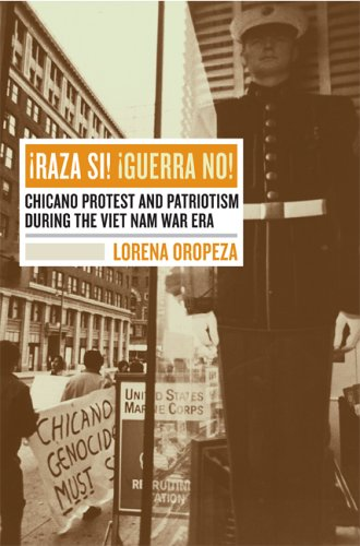�Raza Si! �Guerra No! Chicano Protest and Patriotism During the Viet Nam War Era  2005 edition cover
