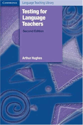 Testing for Language Teachers  2nd 2002 (Revised) edition cover