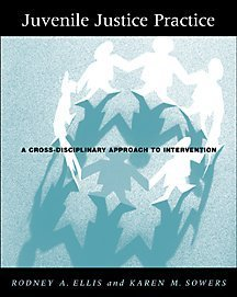 Juvenile Justice Practice A Cross-Disciplinary Approach to Intervention  2001 edition cover