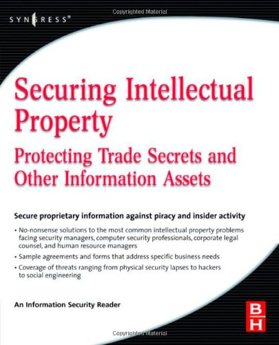 Securing Intellectual Property Protecting Trade Secrets and Other Information Assets  2009 9780750679954 Front Cover