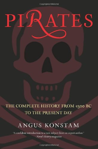 Pirates The Complete History from 1300 BC to the Present Day N/A edition cover