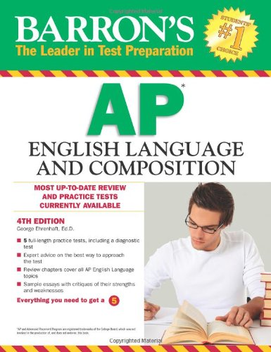 Barron's AP English Language and Composition, 4th Edition  4th 2012 (Revised) edition cover
