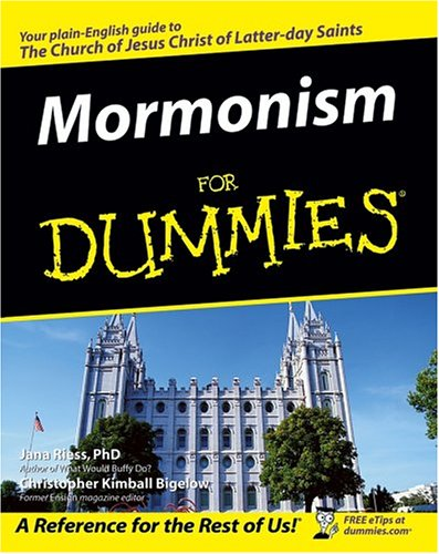 Mormonism for Dummies   2005 9780764571954 Front Cover