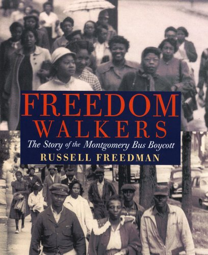 Freedom Walkers The Story of the Montgomery Bus Boycott  2008 edition cover