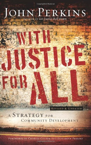 With Justice for All A Strategy for Community Development 3rd 2007 edition cover