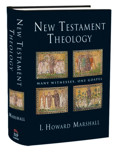 New Testament Theology Many Witnesses, One Gospel  2004 edition cover